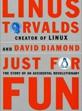 Linus Torvalds, David Diamond Just for Fun: The Story of an Accidental Revolutionary