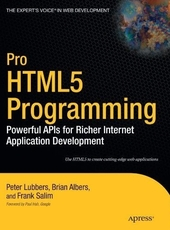 Peter Lubbers, Brian Albers, Frank Salim  Pro HTML5 Programming