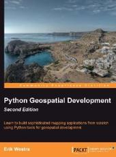 Erik Westra Python Geospatial Development Second Edition