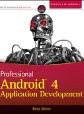 Reto Meier  Professional Android 4 Application Development