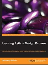 Gennadiy Zlobin Learning Python Design Patterns