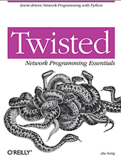 Abe Fettig Twisted Network Programming Essentials