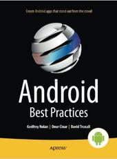 Godfrey Nolan, Onur Cinar, David Truxall Android Best Practices