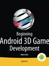 Robert Chin Beginning Android 3D Game Development