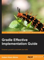 Hubert Klein Ikkink Gradle Effective Implementation Guide