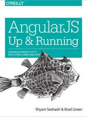 Shyam Seshadri, Brad Green AngularJS: Up And Running