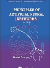 Daniel Graupe Principles of Artificial Neural Networks: 3rd Edition