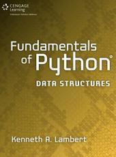 Kenneth Lambert Fundamentals of Python: Data Structures