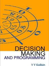 V. V. Kolbin Decision Making and Programming