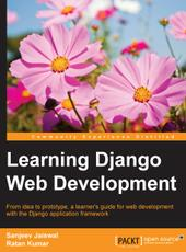 Sanjeev Jaiswal, Ratan Kumar Learning Django Web Development