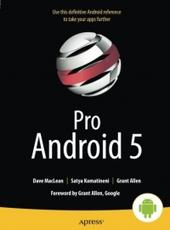 Dave MacLean , Satya Komatineni , Grant Allen Pro Android 5