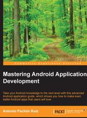 Antonio Pachón Ruiz Mastering Android Application Development