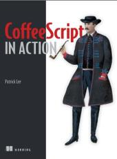 Patrick Lee CoffeeScript in Action