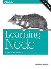 Shelley Powers Learning Node : Moving to the Server-Side