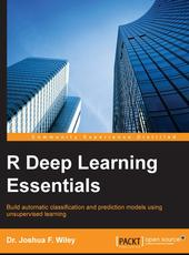Dr. Joshua F. Wiley R Deep Learning Essentials (uninformative!)