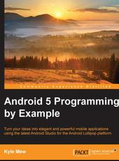 Kyle Mew Android 5 Programming by Example