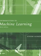 Ethem Alpaydin Introduction to Machine Learning, Third Edition