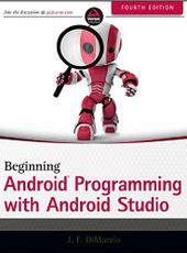 Jerome F. DiMarzio Beginning Android Programming with Android Studio 4th Edition