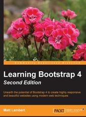 Matt Lambert Learning Bootstrap 4 - Second Edition