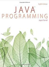 Joyce Farrell Java Programming 8th edition
