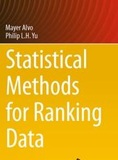 Mayer Alvo, Philip L.H. Yu Statistical Methods for Ranking Data