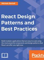 Michele Bertoli React Design Patterns and Best Practices