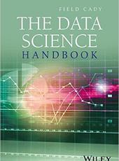 Field Cady The Data Science Handbook