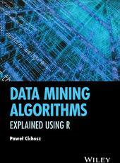Pawel Cichosz Data Mining Algorithms: Explained Using R