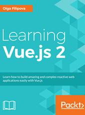 Olga Filipova Learning Vue.js 2