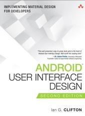 Ian G. Clifton Android User Interface Design  Implementing Material Design for Developers  Second Edition