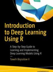 Taweh Beysolow II Introduction to Deep Learning Using R