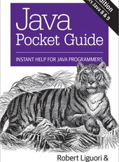 Robert Liguori, Patricia Liguori Java Pocket Guide, 4th Edition Instant Help for Java Programmers