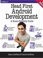 Dawn Griffiths, David Griffiths Head First Android Development: A Brain-Friendly Guide 2nd Edition