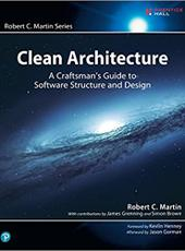 Robert C. Martin  Clean Architecture: A Craftsman's Guide to Software Structure and Design