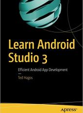 Ted Hagos Learn Android Studio 3 with Kotlin Efficient Android App Development