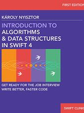 Károly Nyisztor Introduction to Algorithms and Data Structures in Swift 4