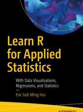Eric Goh Ming Hui Learn R for Applied Statistics