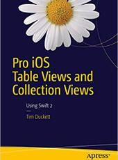 Tim Duckett Pro iOS Table Views and Collection Views