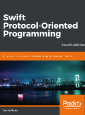 Jon Hoffman Swift Protocol-Oriented Programming Fourth Edition