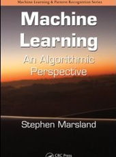 Stephen Marsland Machine Learning: An Algorithmic Perspective
