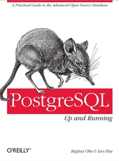 Regina Obe and Leo Hsu PostgreSQL: Up and Running