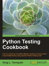 Greg L. Turnquist Python Testing Cookbook