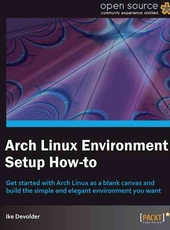 Ike Devolder Arch Linux Environment Setup How-to